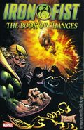 Iron Fist The Book of Changes TPB (2017 Marvel) 1-1ST