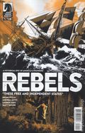 Rebels These Free and Independent States (2017) 1