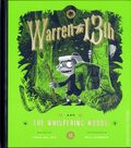 Warren the 13th and the Whispering Woods HC (2017 Quirk Books) 1-1ST