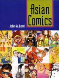 Asian Comics SC (2017 University Press of Mississippi) 1-1ST