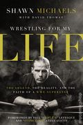 Wrestling for My Life HC (2015 Zondervan) The Legend, the Reality, and the Faith of a WWE Superstar 1-1ST