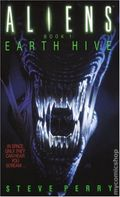 Aliens PB (1992-1998 A Bantam Novel) By Steve Perry 1-1ST