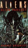 Aliens Alien Harvest PB (1995 A Bantam Novel) 1-1ST