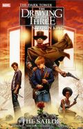 Dark Tower The Drawing of the Three The Sailor TPB (2017 Marvel) 1-1ST