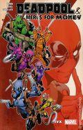 Deadpool and the Mercs For Money TPB (2016 Marvel) 2-1ST