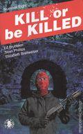 Kill or Be Killed (2016 Image) 8