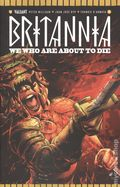 Britannia We Who Are About to Die (2017 Valiant) 1E
