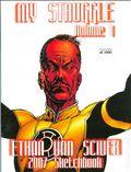 My Struggle Sketchbook (2007) Ethan Van Sciver 2007