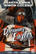 Dreaming Eagles HC (2016 Aftershock) By Garth Ennis 1NYCC-1ST