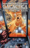 Battlestar Galactica Folly of the Gods TPB (2017 Dynamite) 1-1ST