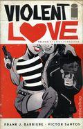 Violent Love TPB (2017 Image) 1-1ST