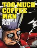 Too Much Coffee Man Omnibus Plus HC (2017 Dark Horse) 1-1ST