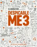 Despicable Me 3 The Deluxe Coloring Book SC (2017 Insight Editions) 1-1ST