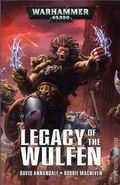 Warhammer 40K Legacy of the Wulfe SC (2017 A Black Library Novel) 1-1ST