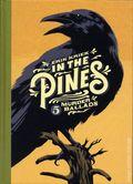 In the Pines: 5 Murder Ballads HC (2017 Fantagraphics) 1-1ST