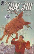 Shaolin Cowboy Who'll Stop the Reign (2017 Dark Horse) 3A