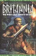 Britannia We Who Are About to Die (2017 Valiant) 3C