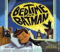 Bedtime for Batman HC (2017 Capstone) A Board Book 1-1ST