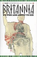 Britannia We Who Are About to Die (2017 Valiant) 4A