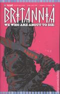 Britannia We Who Are About to Die (2017 Valiant) 4E