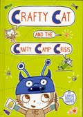 Crafty Cat and the Crafty Camp Crisis HC (2017 First Second Books) 1-1ST