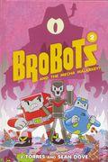 BroBots HC (2016- Oni Press) 2-1ST