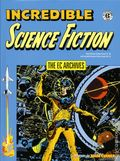 EC Archives Incredible Science Fiction HC (2017 Dark Horse) 1-1ST