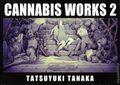 Cannabis Works HC (2004-2017 Tohan) Japanese Text 2-1ST