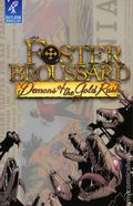 Foster Broussard Demons of the Gold Rush TPB (2017 OWA) 1-1ST