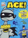 DC Super Pets: Ace! The Origin of Batman's Hound SC (2017 Capstone) 1-1ST