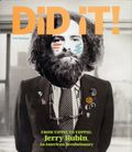 Did It! HC (2017 FB) From Yippie to Yuppie: Jerry Rubin, an American Revolutionary 1-1ST