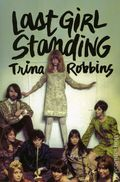 Last Girl Standing GN (2017 FB) By Trina Robbins 1-1ST