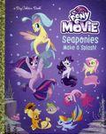 My Little Pony The Movie Seaponies Make a Splash HC (2017 Random House) A Big Golden Book 1-1ST