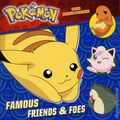 Pokemon Famous Friends and Foes SC (2017 Random House) A Deluxe Pictureback Book 1-1ST
