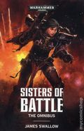 Warhammer 40K Sisters of Battle The Omnibus SC (2017 A Black Library Novel) 1-1ST