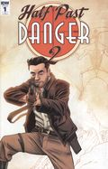 Half Past Danger 2 Dead To Reichs (2017 IDW) 1RI