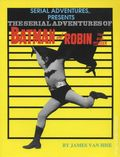 Serial Adventures of Batman and Robin the Boy Wonder SC (1989 Pioneer Books) 1-1ST