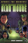 Across the Universe DC Stories By Alan Moore TPB (2003) 1-1ST