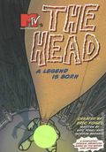 MTV's The Head A Legend is Born TPB (1996) 1-1ST