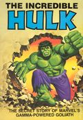 Incredible Hulk The Secret Story of Marvel's Gamma-Powered Goliath TPB (1981 Ideals) 1-1ST