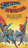 Superman and Spiderman PB (1981 A Warner/Marvel Book) 1-1ST