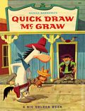 Quick Draw McGraw HC (1961 A Big Golden Book) 1-1ST