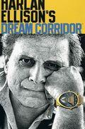 Harlan Ellison's Dream Corridor TPB (1996-2006) 2-1ST