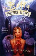 Buffy The Vampire Slayer A Stake to the Heart TPB (2004) 1-1ST