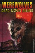 Werewolves Dead Moon Rising SC (2007 Novel) 1-1ST