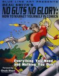 No Guts No Glory How to Market Yourself in Comics SC (2008) 1-1ST
