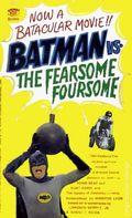 Batman vs. The Fearsome Foursome PB (1966 Signet Novel) 1-1ST