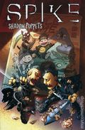 Spike Shadow Puppets TPB (2007 IDW) 1-REP