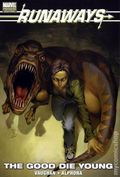 Runaways The Good Die Young HC (2009) 1-1ST