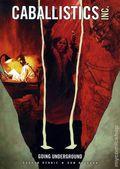 Caballistics Inc. Going Underground TPB (2006) 1-1ST